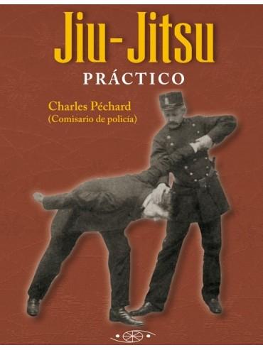 Jiu-Jitsu práctico. Por Charles Péchard