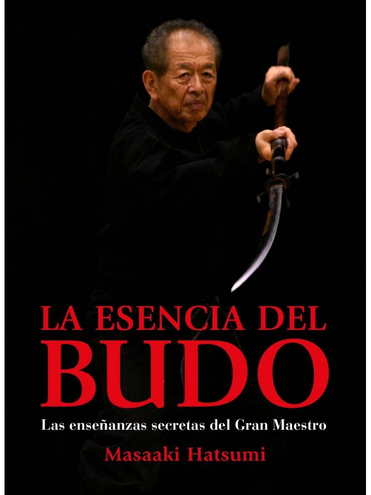 La Esencia del Budo. Por Masaaki Hatsumi