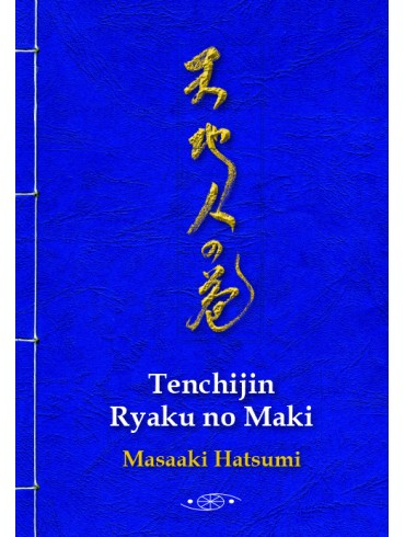 Tenchijin Ryaku no maki (Original). Por Masaaki Hatsumi
