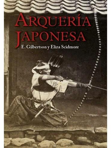 Arquería Japonesa. Por E. Gilbertson y Eliza Scidmore