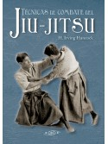 Técnicas de combate del Jiu-jitsu, por H. Irving Hancock