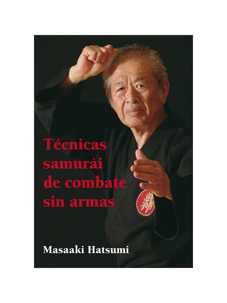 Técnicas samurai de combate sin armas. Por Masaaki Hastumi