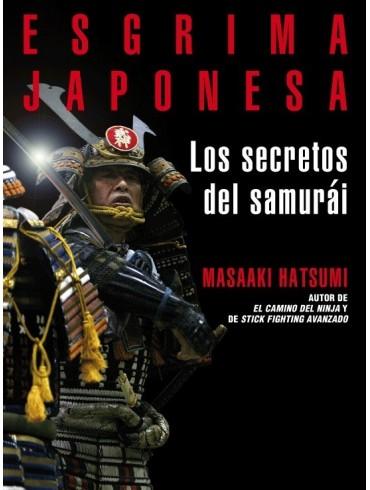 Esgrima japonesa. Los secretos del samurái. Por Masaaki Hatsumi