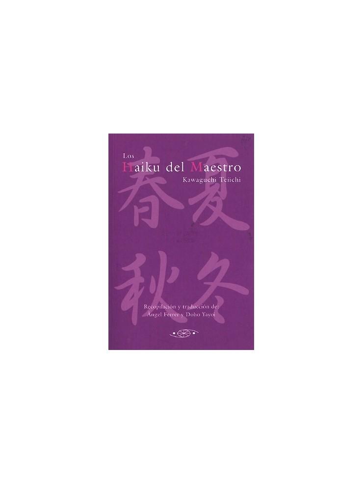 Los Haiku del Maestro Kawaguchi Teiichi. Por Àngel Ferrer