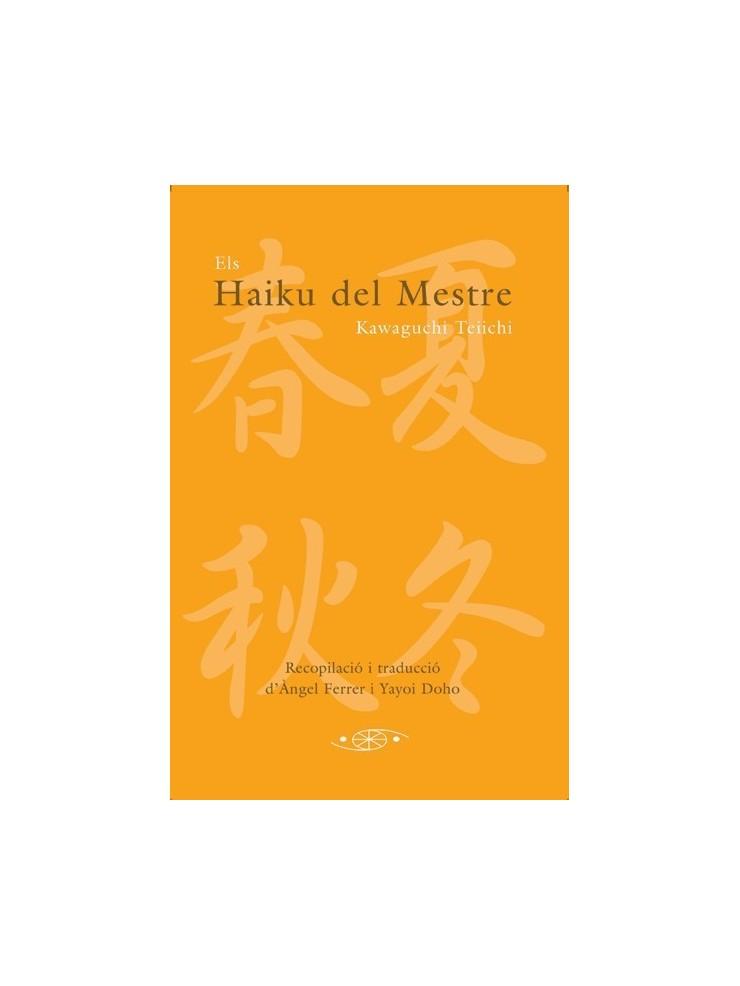Els haiku del Mestre Kawaguchi Teiichi. Per Àngel Ferrer