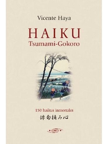 Haiku Tsumami Gokoro. Por Vicente Haya