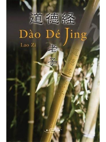 Dao De Jing. Lao Zi