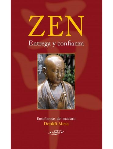 Zen, entrega y confianza. Por Denkô Mesa