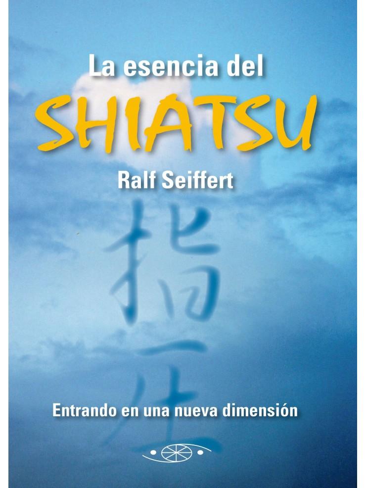 La esencia del Shiatsu, Ralf Sieffert